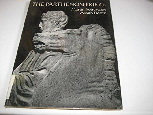 The Parthenon Frieze.: ROBERTSON, M.,