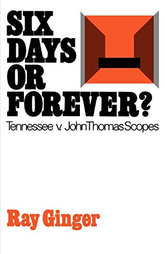 Six Days or Forever?: Tennessee v. John: Ray Ginger