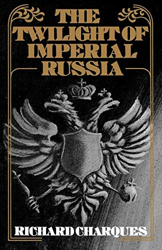 9780195197877: The Twilight of Imperial Russia (Galaxy Books)