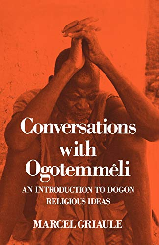 9780195198218: Conversations With Ogotemmeli: An Introduction to Dogon Religious Ideas