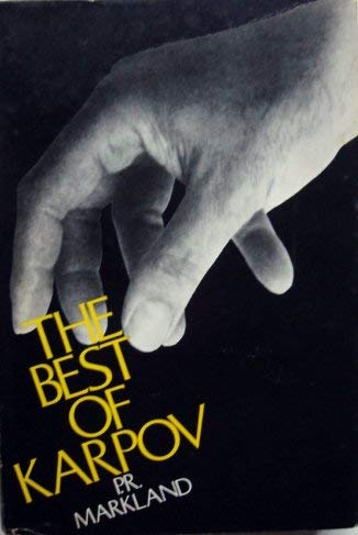 9780195198287: The Best of Karpov (Oxford Chess Books)