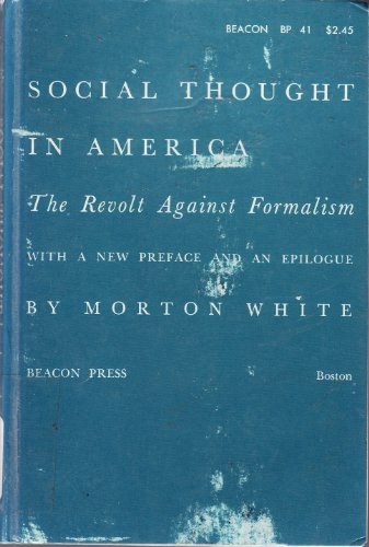 9780195198379: Social Thought in America: The Revolt Against Formalism (Galaxy Books)