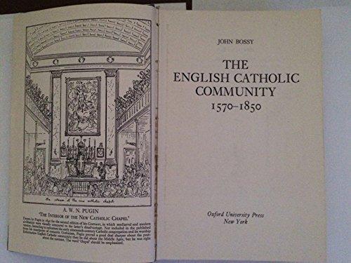 9780195198478: The English Catholic Community, 1570-1850
