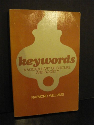Keywords; A Vocabulary Of Culture And Society.