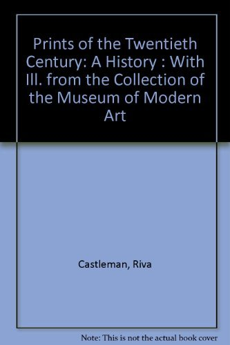 9780195198874: Prints of the Twentieth Century: A History : With Ill. from the Collection of the Museum of Modern Art