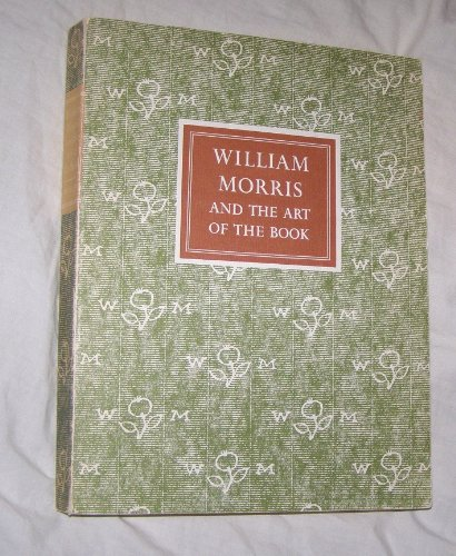 William Morris and the Art of the Book: Needham, Paul; Dunlap, Joseph; Dreyfus, John