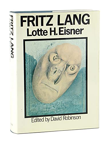 9780195199123: Fritz Lang / by Lotte H. Eisner ; [Translated by Gertrud Mander and Edited by David Robinson]