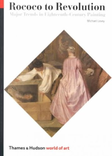 9780195199604: ROCOCO TO REVOLUTION: MAJOR TRENDS IN EIGHTEENTH CENTURY PAINTING.