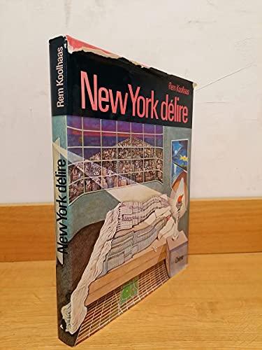 9780195200355: Delirious New York: A retroactive manifesto for Manhattan