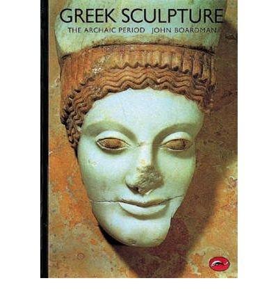 9780195200478: Greek Sculpture: The Archaic Period, A Handbook