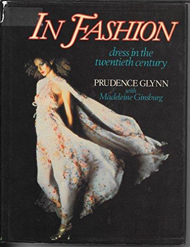 9780195200720: In Fashion: Dress in the Twentieth Century