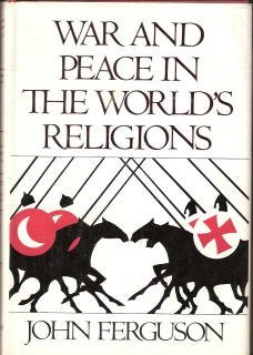 9780195200737: War and peace in the world's religions