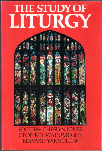 9780195200768: The Study of Liturgy