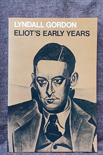 9780195200867: Eliot's Early Years