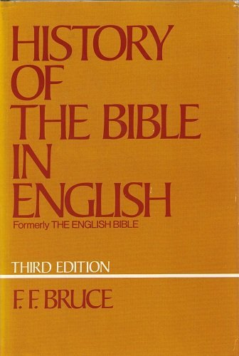 9780195200874: History of the Bible in English: From the Earliest Versions, 3rd Edition