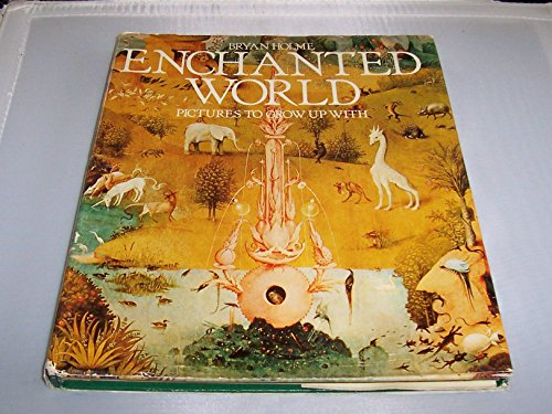 9780195201277: Enchanted World: Pictures to Grow Up With