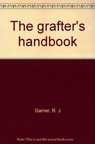 9780195201338: The grafter's handbook