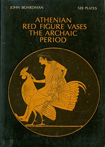 9780195201550: Athenian red figure vases: The archaic period : a handbook (The World of art) by