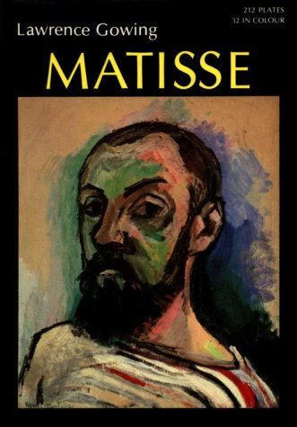 Matisse (World of Art Series): Gowing, Sir Lawrence