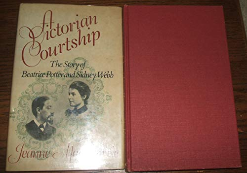 9780195201666: A Victorian courtship: The story of Beatrice Potter and Sidney Webb