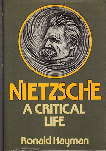 9780195202045: Nietzsche: A Critical Life