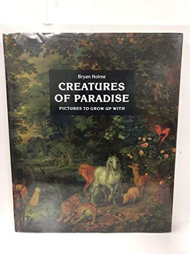 9780195202052: Creatures of Paradise: Pictures to Grow Up With