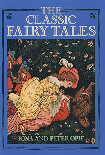 The Classic Fairy Tales (0195202198) by Iona Opie; Peter Opie