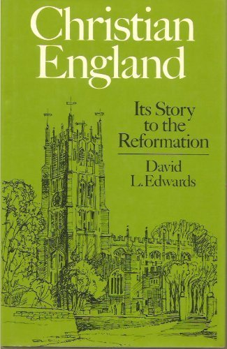 9780195202298: Christian England: Its Story to the Reformation