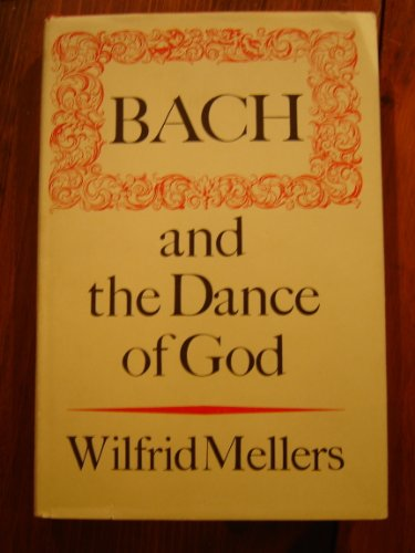 9780195202328: Bach and the Dance of God