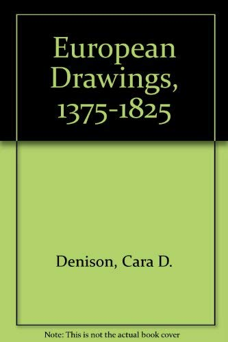 European Drawings 1375-1825