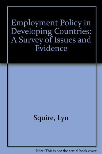 Employment Policy in Developing Countries : A: Lyn Squire