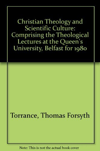 Christian Theology and Scientific Culture (0195202724) by Thomas Forsyth Torrance