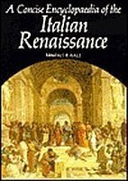9780195202847: A Concise Encyclopaedia of the Italian Renaissance