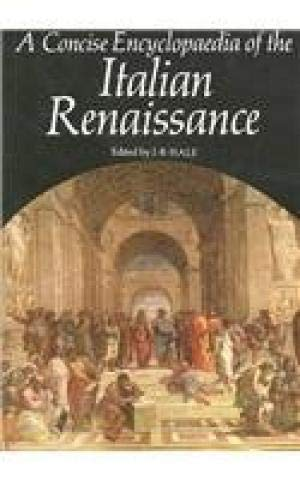9780195202854: A Concise Encyclopaedia of the Italian Renaissance (237 Illustrations)
