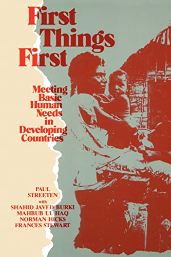 9780195203691: First Things First: Meeting Basic Human Needs in the Developing Countries (Meeting Basic Human Needs in Developing Countries)