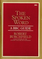 9780195203806: The Spoken Word: A BBC Guide