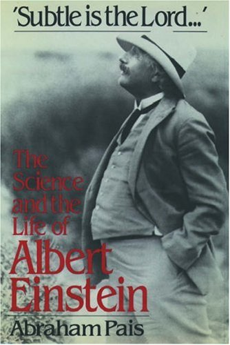 9780195204384: Subtle is the Lord: The Science and the Life of Albert Einstein