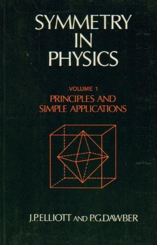 9780195204551: Symmetry in Physics: Principles and Simple Applications Volume 1