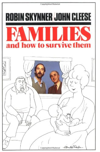 9780195204667: Families and How To Survive Them
