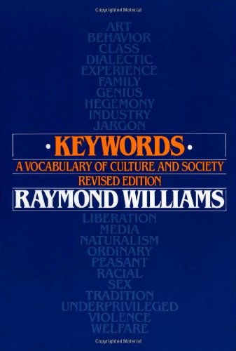 9780195204698: Keywords: A Vocabulary of Culture and Society