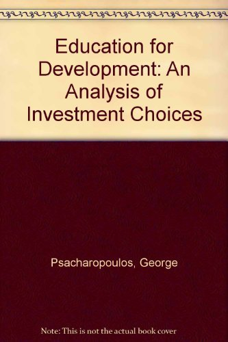 9780195204773: Education for Development: An Analysis of Investment Choices