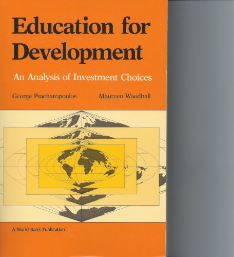 9780195204780: Education for Development: An Analysis of Investment Choices