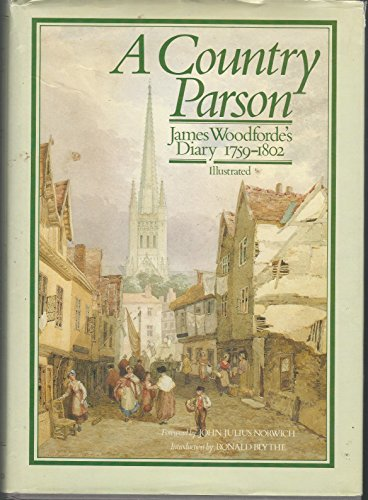 9780195204889: A Country Parson: James Woodforde's Diary 1759-1802