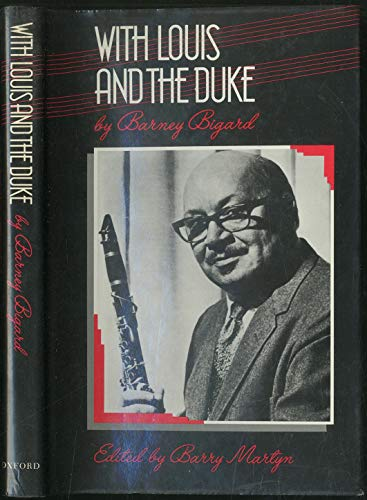 9780195204940: With Louis and the Duke: The Autobiography of a Jazz Clarinetist