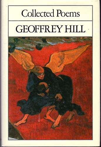 9780195204995: Geoffrey Hill: Collected Poems