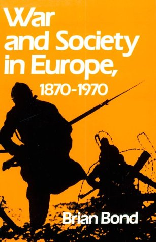 9780195205022: War and Society in Europe, 1870-1970