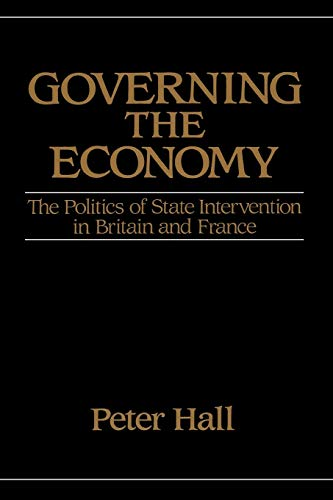 9780195205305: Governing the Economy: The Politics of State Intervention in Britain and France (Europe and the International Order)