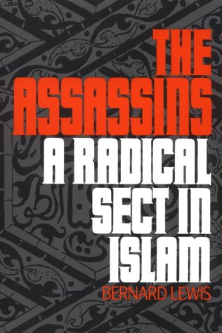 9780195205503: The Assassins: A Radical Sect in Islam
