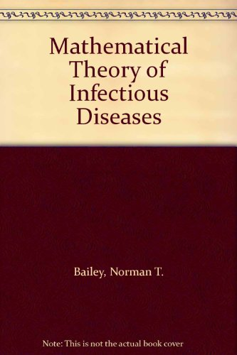 9780195205640: Mathematical Theory of Infectious Diseases