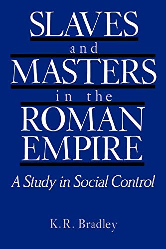 9780195206074: Slaves and Masters in the Roman Empire: A Study in Social Control